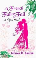 A French Fairyfail: A Filipino Novel