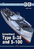 Schnellboot: Type S-38 and S-100