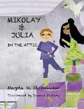 Mikolay & Julia: In the Attic
