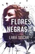 Flores Negras / Dark Flowers