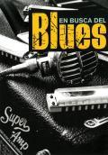 En Busca del Blues: Todo Blues