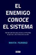 El Enemigo Conoce El Sistema / The Enemy Knows the System