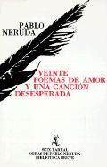 Viente Poemas De Amor Y Una Cancion Dese
