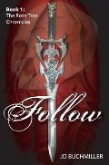 Follow: Book 1 of the Rose Tree Chronicles