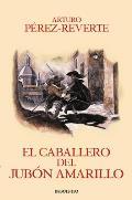 El Caballero del Jubon Amarillo / The Man in the Yellow Doublet