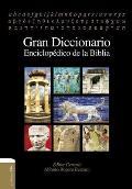 Gran Diccionario Enciclop?dico de la Biblia