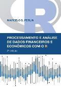 Processamento e An?lise de Dados Financeiros e Econ?micos com o R