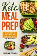 Keto Meal Prep: The essential Ketogenic Meal prep guide for beginners (30 Days Meal Prep)