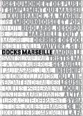 Les Docks Marseille: The Fascinating Reuse of a Historic Building