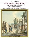 Pompei Accessibile: Per Una Fruizione Ampliata del Sito Archeologico