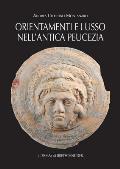 Ornamenti E Lusso Nell'antica Peucezia: Le Aristocrazie Tra VII E III Secolo A.C. E I Rapporti Con Greci Ed Etruschi