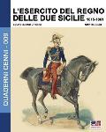 L'Esercito del Regno delle due Sicilie 1815-1861