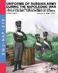 Uniforms of Russian Army During the Napoleonic War Vol.13: Corps of Engineers: Sappers, Pioneers and Garrison