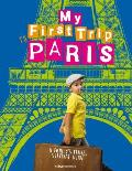 My First Trip to Paris A Familys Travel Survival Guide
