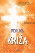 Poruka Kriza: The Message of the Cross (Croatian Edition)
