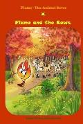 Flame and the Cows: (bedtime Stories, Ages 5-8)