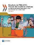 Pisa Resultats Du Pisa 2012: Trouver Des Solutions Creatives (Volume V): Competences Des Eleves En Resolution de Problemes de La Vie Reelle