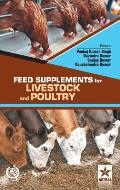 Feed Supplements for Livestock and Poultry