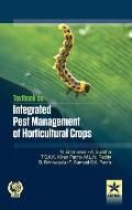 Textbook on Integrated Pest Management of Horticultural Crops