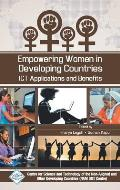 Empowering Women in Developing Countries Ict Applications and Benefits