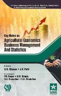 Key Notes on Agricultural Economics, Business Management and Statistics