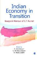 Indian Economy in Transition: Essays in Honour of C.T. Kurien