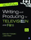Communication for Behavior Change, Volume II: Writing and Producing for Television and Film