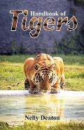 Handbook of Tigers