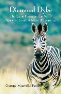 Diamond Dyke: The Lone Farm on the Veldt - Story of South African Adventure