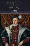 Henry VI, Part 1, 2 & 3
