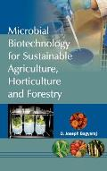 Microbial Biotechnology for Sustainable Agriculture, Horticulture and Forestry