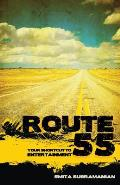 Route 55: Your Shortcut to Entertainment