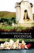 Unrecognised Potential
