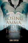 Losing Amma, Finding Home