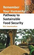 Remember Your Humanity: Pathway To Sustainable Food Security