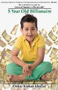 5 Year Old Billionaire