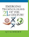 Emerging Technologies of the 21st Century