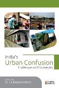 India's Urban Confusion: Challenges and Strategies