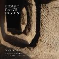 Cosmic Dance in Stone