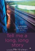 Tell Me a Long, Long Story