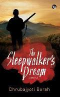 The Sleepwalker's Dream