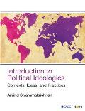 Introduction to Political Ideologies: Contexts, Ideas, and Practices