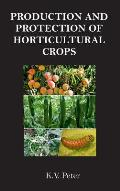 Production and Protection of Horticultural Crops