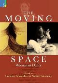 Moving Space: Women in Dance