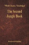 The Second Jungle Book: (World Classics, Unabridged)