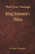 King Solomon's Mines (World Classics, Unabridged)