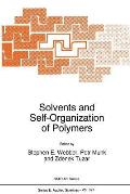 Solvents and Self-Organization of Polymers