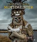 Mothmeister Dark & Dystopian Post Mortem Fairy Tales