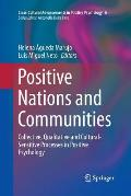 Positive Nations and Communities: Collective, Qualitative and Cultural-Sensitive Processes in Positive Psychology