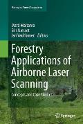 Forestry Applications of Airborne Laser Scanning: Concepts and Case Studies